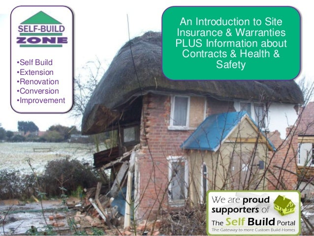 An Introduction to Site Insurance & Warranties PLUS Information about Contracts & Health & Safety