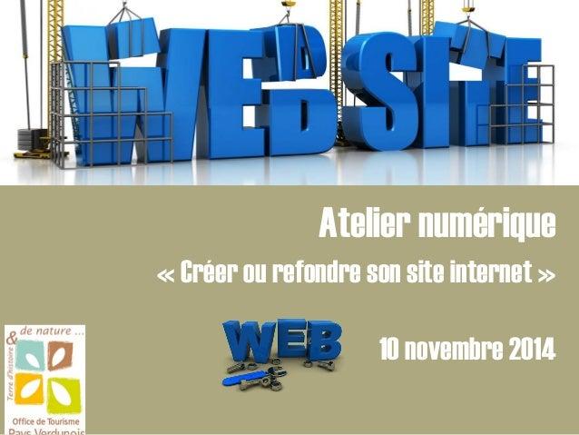 Atelier numérique « Créer ou refondre son site internet » 10 novembre 2014