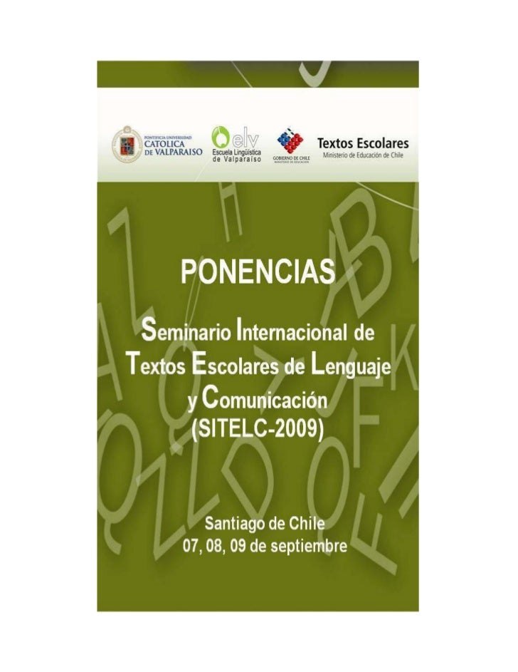 Seminario Internacional de Textos Escolares de Lenguaje y Comunicación         2009    The Importance of Coherence and Exp...