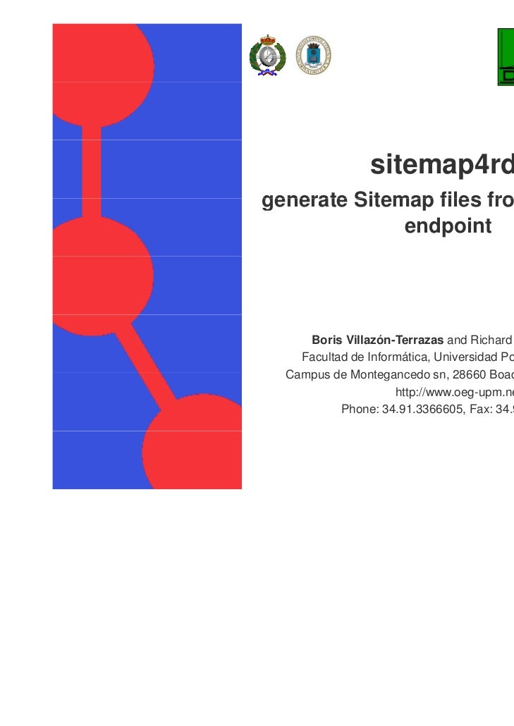 sitemap4rdfgenerate Sitemap files from a SPARQL              endpoint          http://www.deri.ie/          http://www der...