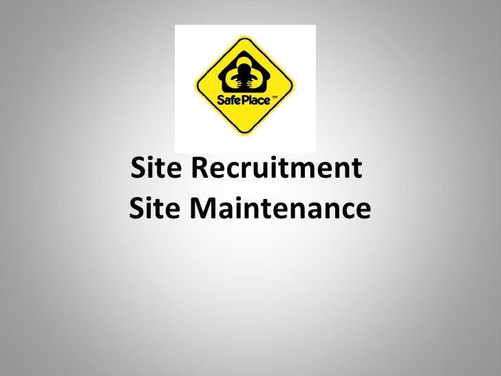 Site Recruitment And Maintenance