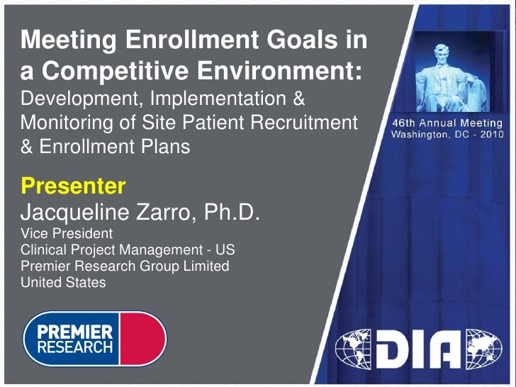 Meeting Enrollment Goals in a Competitive Environment: Development, Implementation & Monitoring of Site Patient Recruitmen...
