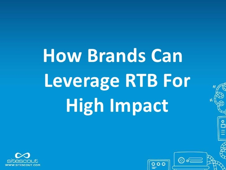 Online Advertising: How Brands Can Leverage RTB For High Impact