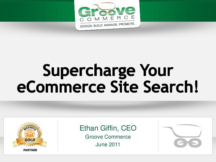 [Webinar June 2011] Supercharge Your Magento eCommerce Site Search