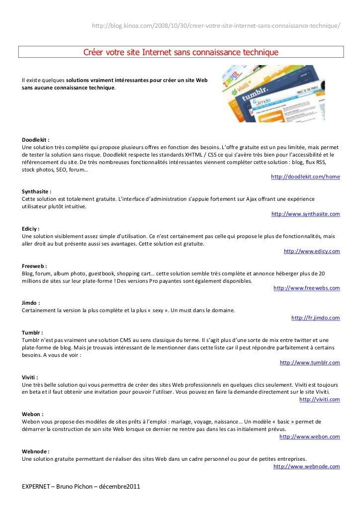 http://blog.kinoa.com/2008/10/30/creer-votre-site-internet-sans-connaissance-technique/                         Créer votr...