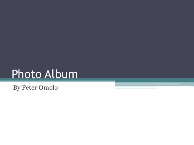 Photo Album By Peter Omolo