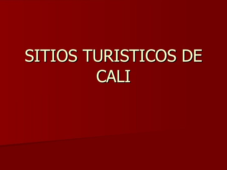 SITIOS TURISTICOS DE CALI