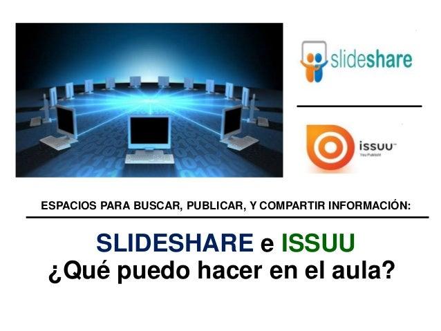 Sitios paracompartir slideshare eissuu Ana Basterra