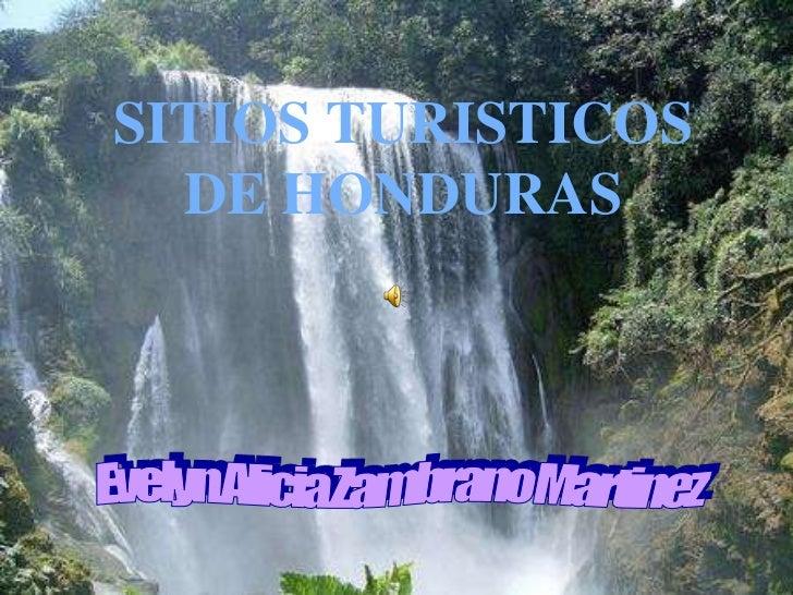 SITIOS TURISTICOS  DE HONDURAS
