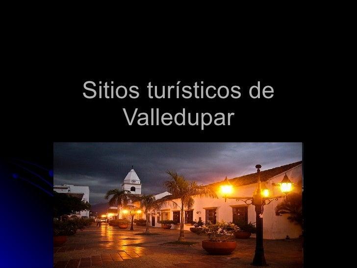 Sitios turísticos de Valledupar