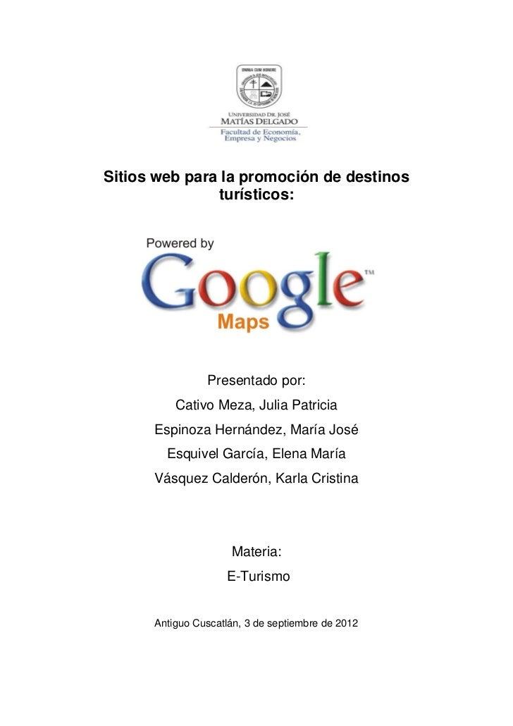 Sitios web para la promoción de destinos               turísticos:                Presentado por:          Cativo Meza, Ju...