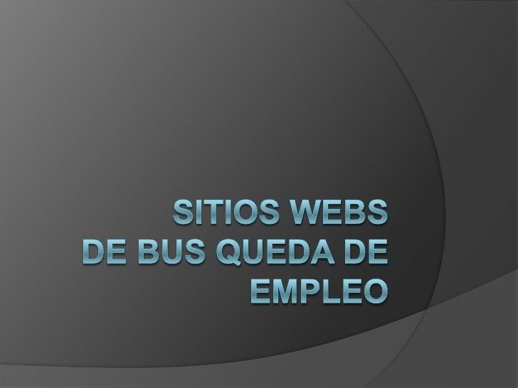 Sitios Webs de Bus queda de Empleo<br />