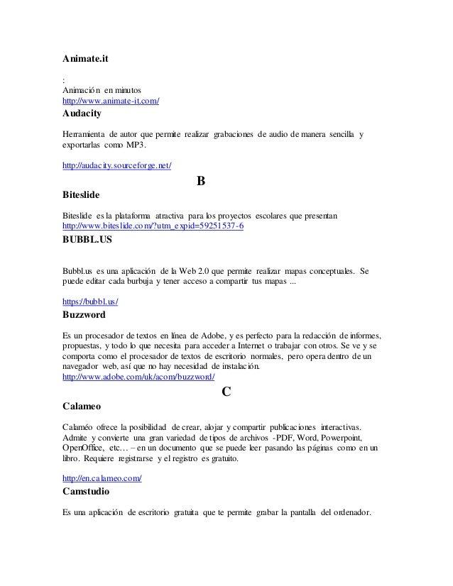 Animate.it : Animación en minutos http://www.animate-it.com/ Audacity Herramienta de autor que permite realizar grabacione...