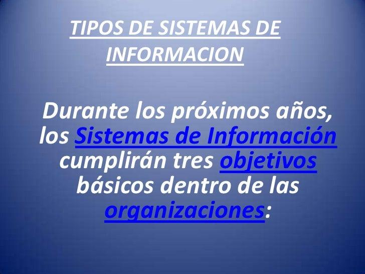 Si tipos de sistemas de información