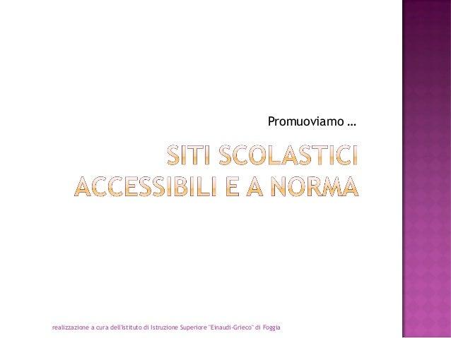 Siti scolastici accessibili e a norma