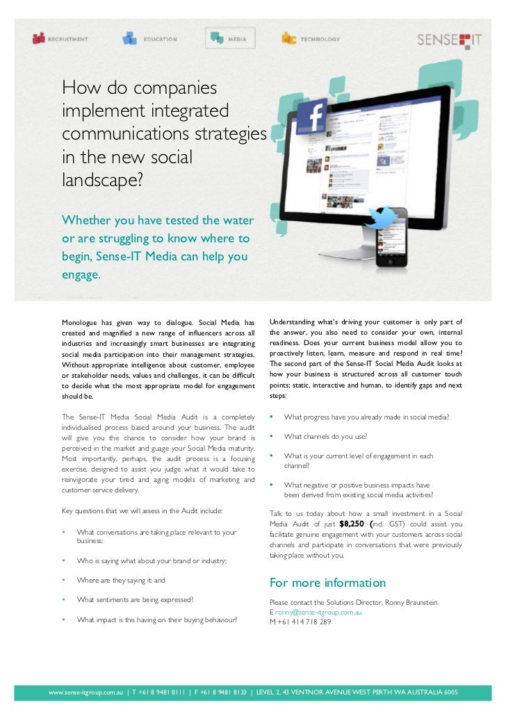 How do companies   implement integrated   communications strategies   in the new social   landscape?   Whether you have te...
