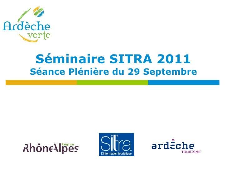 Séminaire SITRA 2011 Séance Plénière du 29 Septembre