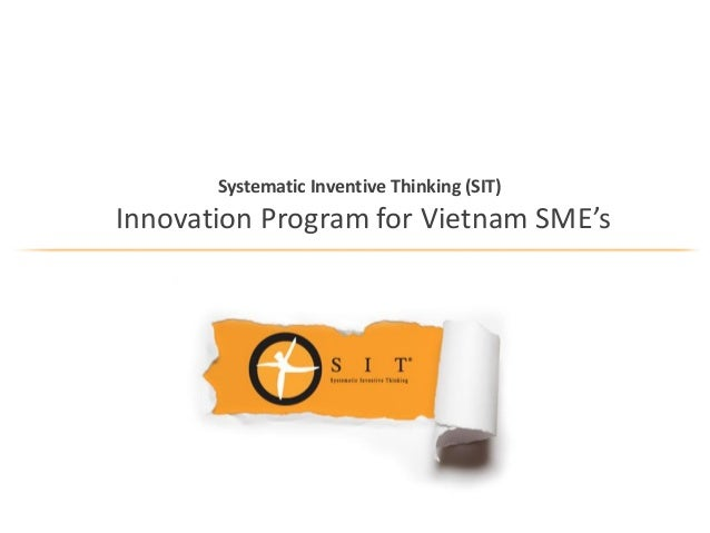 Systematic Inventive Thinking (SIT) Innovation Program for Vietnam SME's