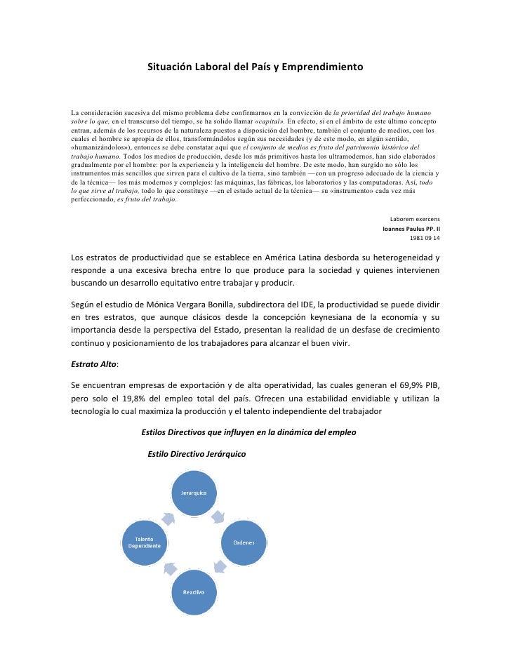 Situación Laboral del País y EmprendimientoLa consideración sucesiva del mismo problema debe confirmarnos en la convicción...