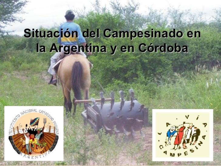 Situación del Campesinado en  la Argentina y en Córdoba