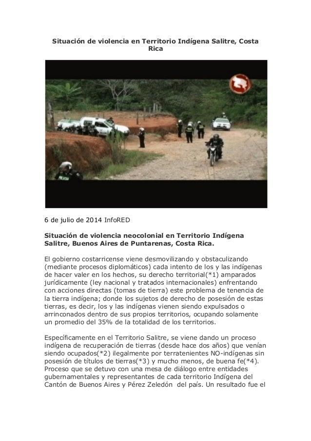 Situación de violencia en Territorio Indígena Salitre, Costa Rica 6 de julio de 2014 InfoRED Situación de violencia neocol...