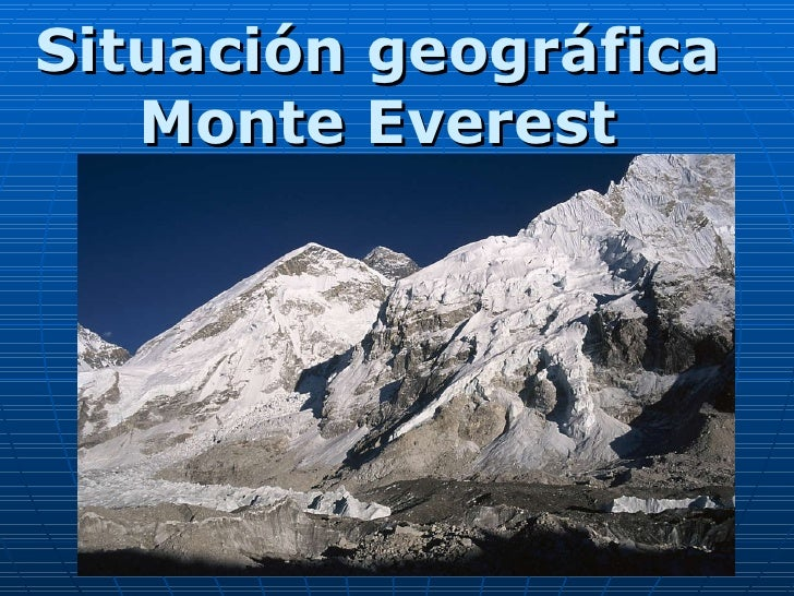 Situación geográfica Monte Everest