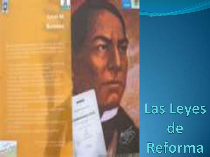 Las Leyes de Reforma<br />