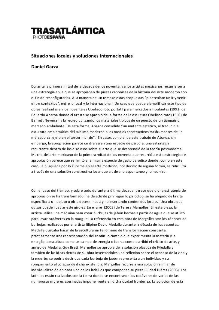 Daniel Garza; Situaciones locales y soluciones internacionales