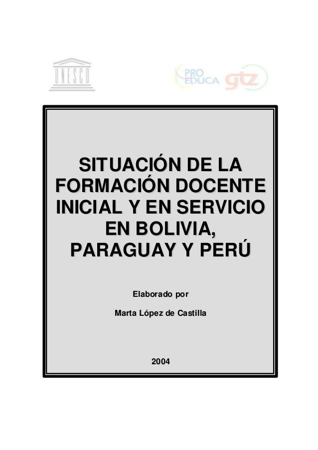 Situacion formacion docente_bolivia_paraguay_peru