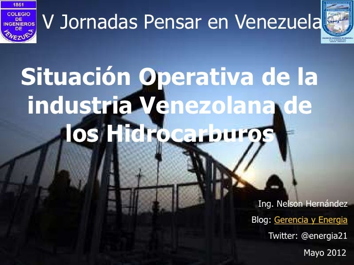 Situacion operativa de la industria petrolera venezolana