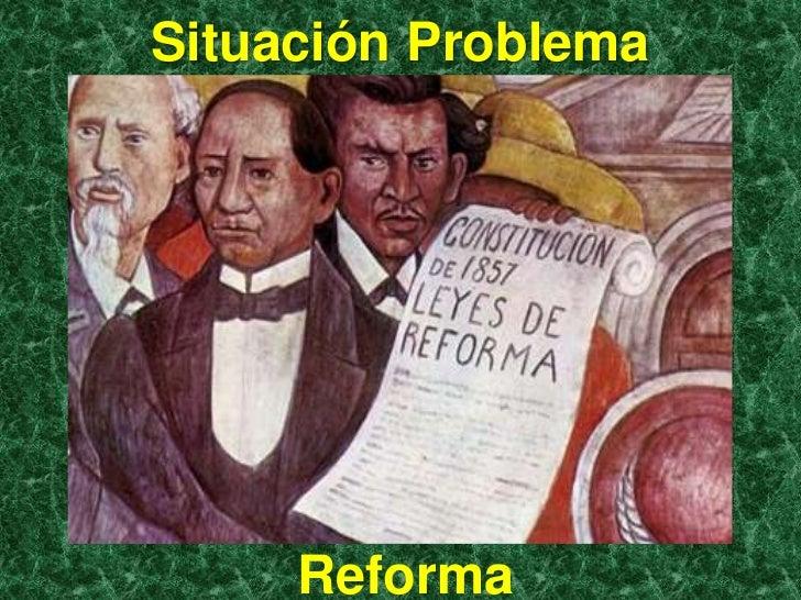 Situación Problema     Reforma