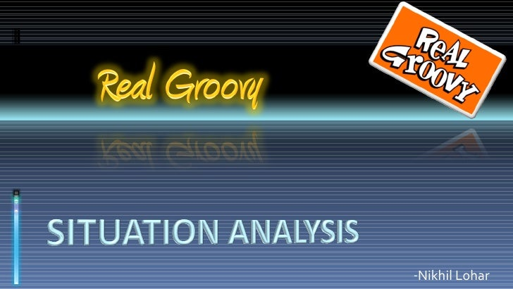 Real Groovy Situation Analysis_Nick