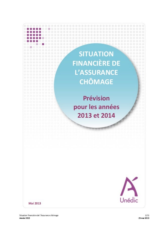 Situation financière de l'Assurance chômage : prévision pour les années 2013 et 2014