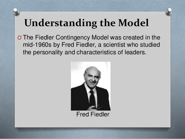 leadership fred If you need an inspirational quote about leadership for your business website or newsletter fred fiedler and martin chemers in improving leadership effectiveness.