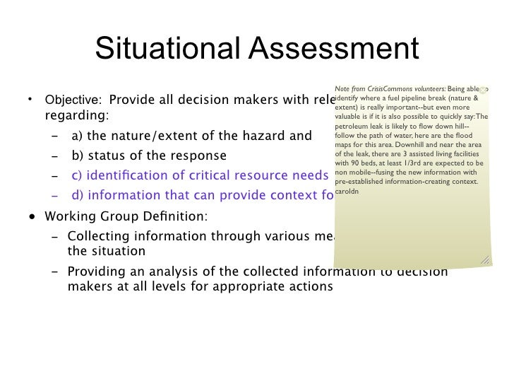 Situational Assessment                                                     Note from CrisisCommons volunteers: Being able ...