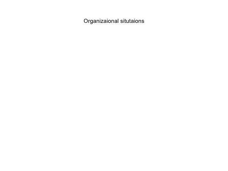 Organizaional situtaions