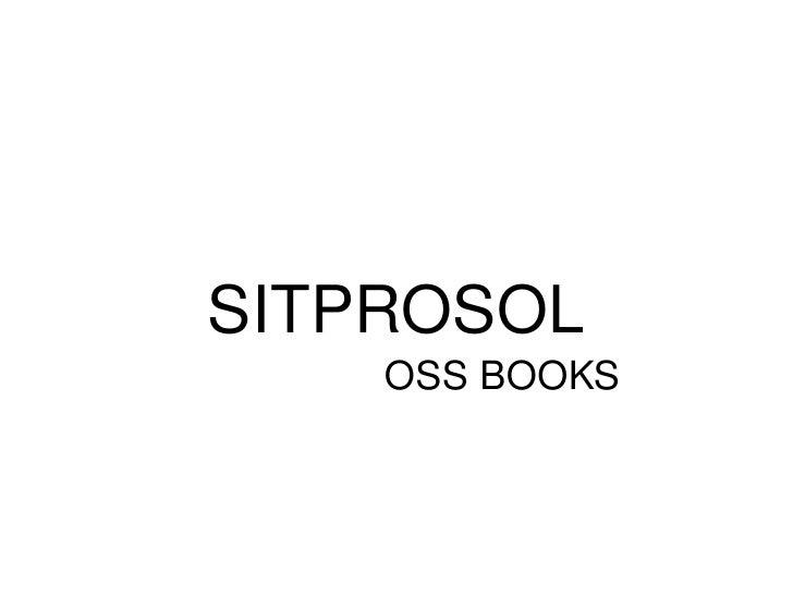 SITPROSOL OSS BOOKS