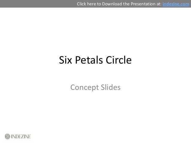 Concept Slides: Six Petals Circle