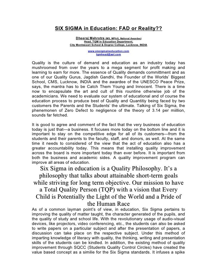 SIX SIGMA in Education: FAD or Reality??                         Dheeraj Mehrotra (MS, MPhil), National Awardee)          ...