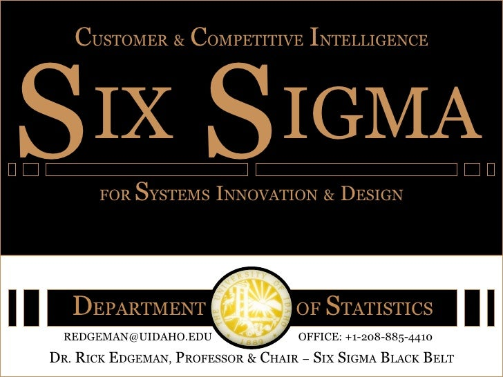 IX C USTOMER   &   C OMPETITIVE   I NTELLIGENCE FOR  S YSTEMS   I NNOVATION   &   D ESIGN S IGMA S D EPARTMENT  OF   S TAT...