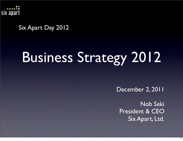 Six Apart Day 2012 Business Strategy