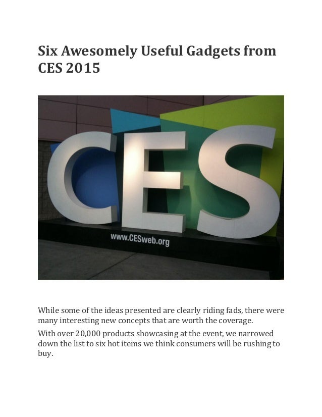 Six Awesomely Useful Gadgets From Ces 2015