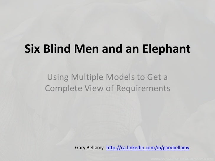 Six Blind Men And An Elephant