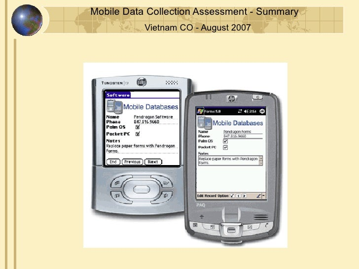 Mobile Data Collection Assessment - Summary            Vietnam CO - August 2007
