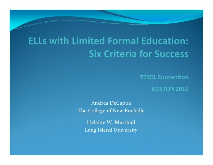 ELLs with Limited or Interrupted Formal Education: Six Criteria For Success