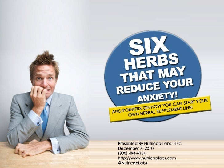Six Herbs That May Reduce Your Anxiety