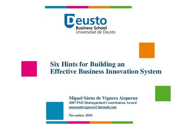 Six Hints for Building an      Effective Business Innovation System                         Miguel Sáenz de Viguera Aizpur...