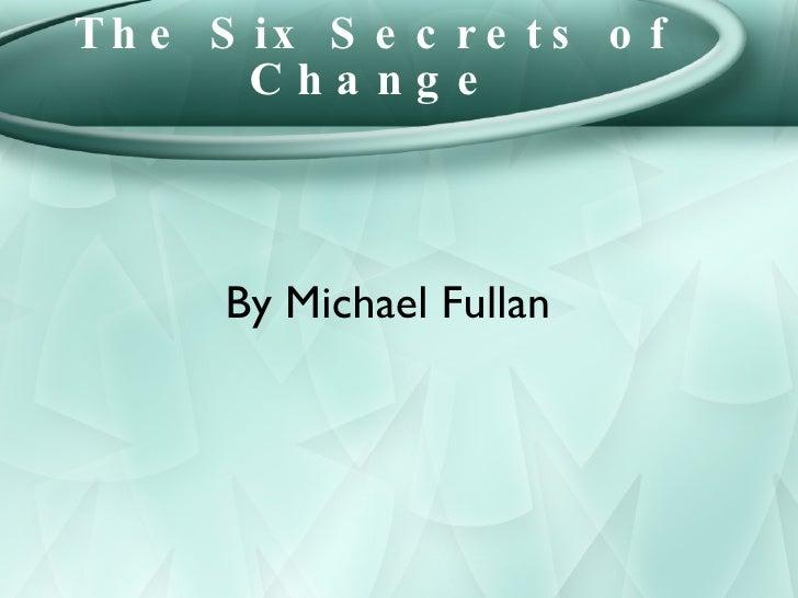 Six secrets of change fullan