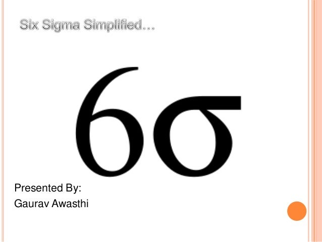 Six sigma simply explained