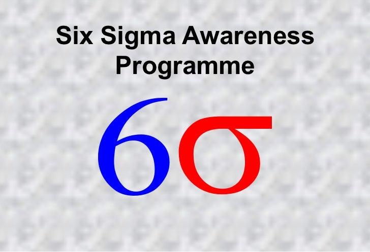 Six sigma awareness